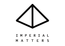 IMPERIAL MATTERS