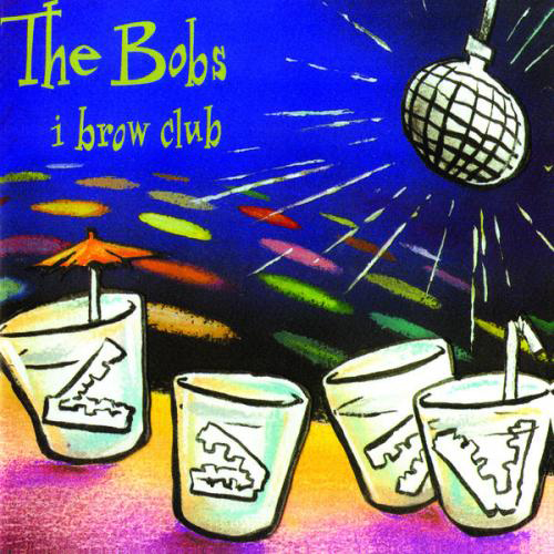 """i brow club"" - 1997 itunes, Amazon,  singers.com"