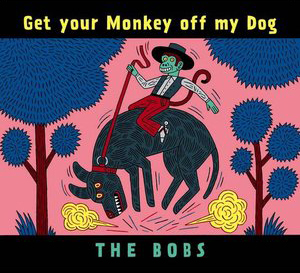 """Get Your Monkey off my Dog"" - 2007    itunes , cdbaby ,   singers.com"
