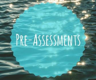 Pre-Assessments.jpg
