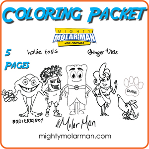 Mighty MolarMan & Friends Coloring pages
