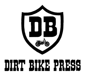 DIRT BIKE PRESS
