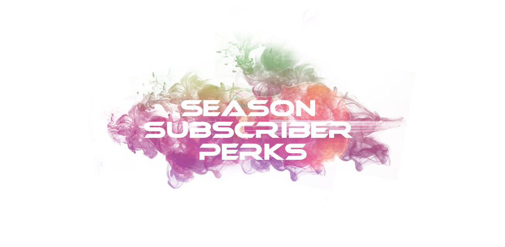 Season Subscriber Perks Web Header.jpg