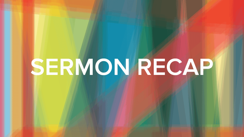Sermon-Recap2.png
