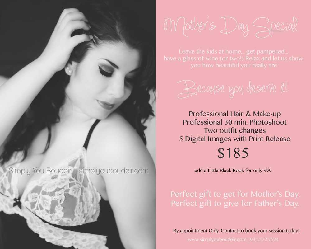Mothers Day special | Simply You Boudoir simplyouboudoir.com