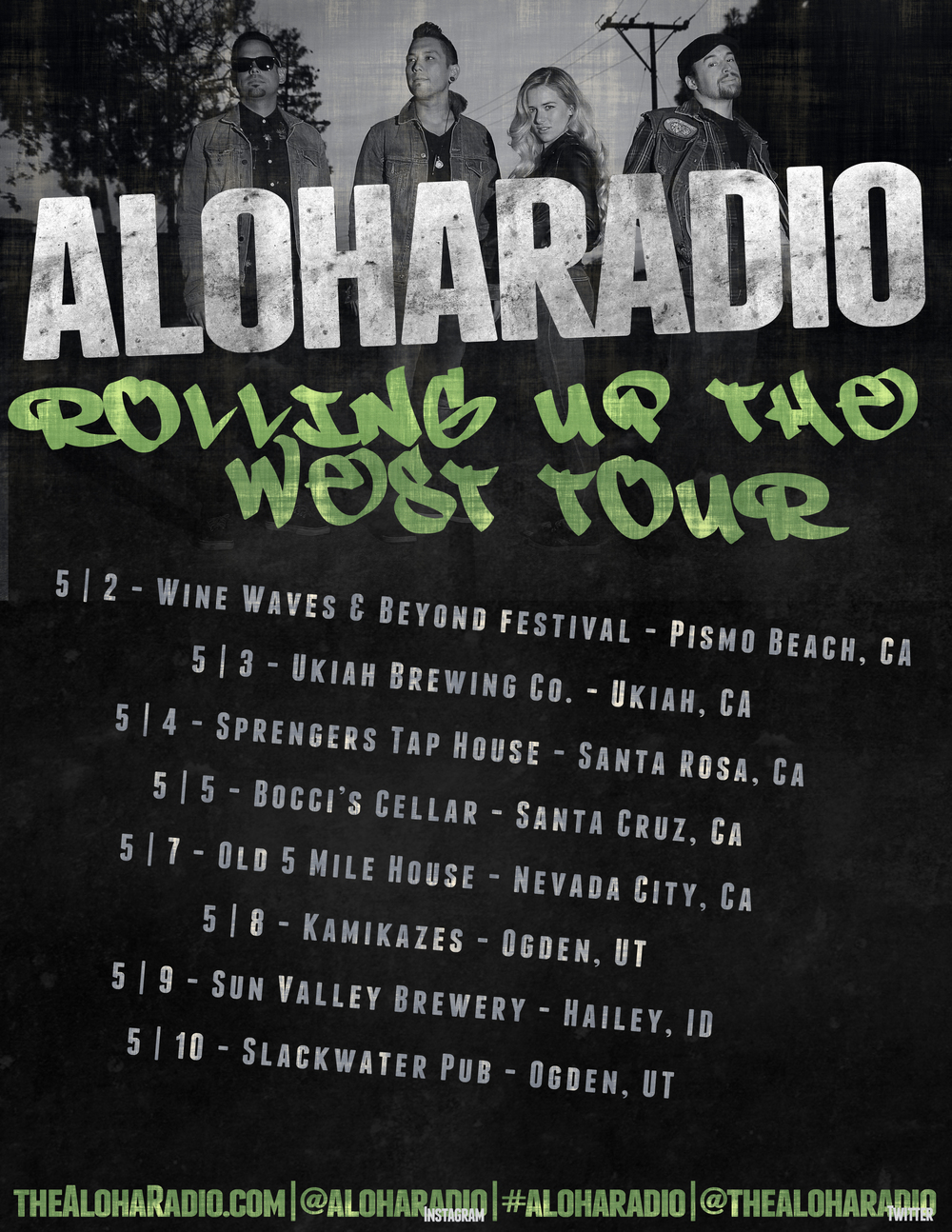Aloha Radio - Rolling Up the West Tour May 2nd-10th