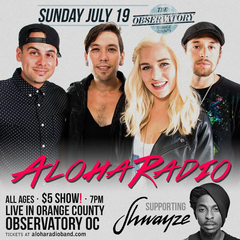 Aloha Radio Opening for Shwayze July 19th 2015
