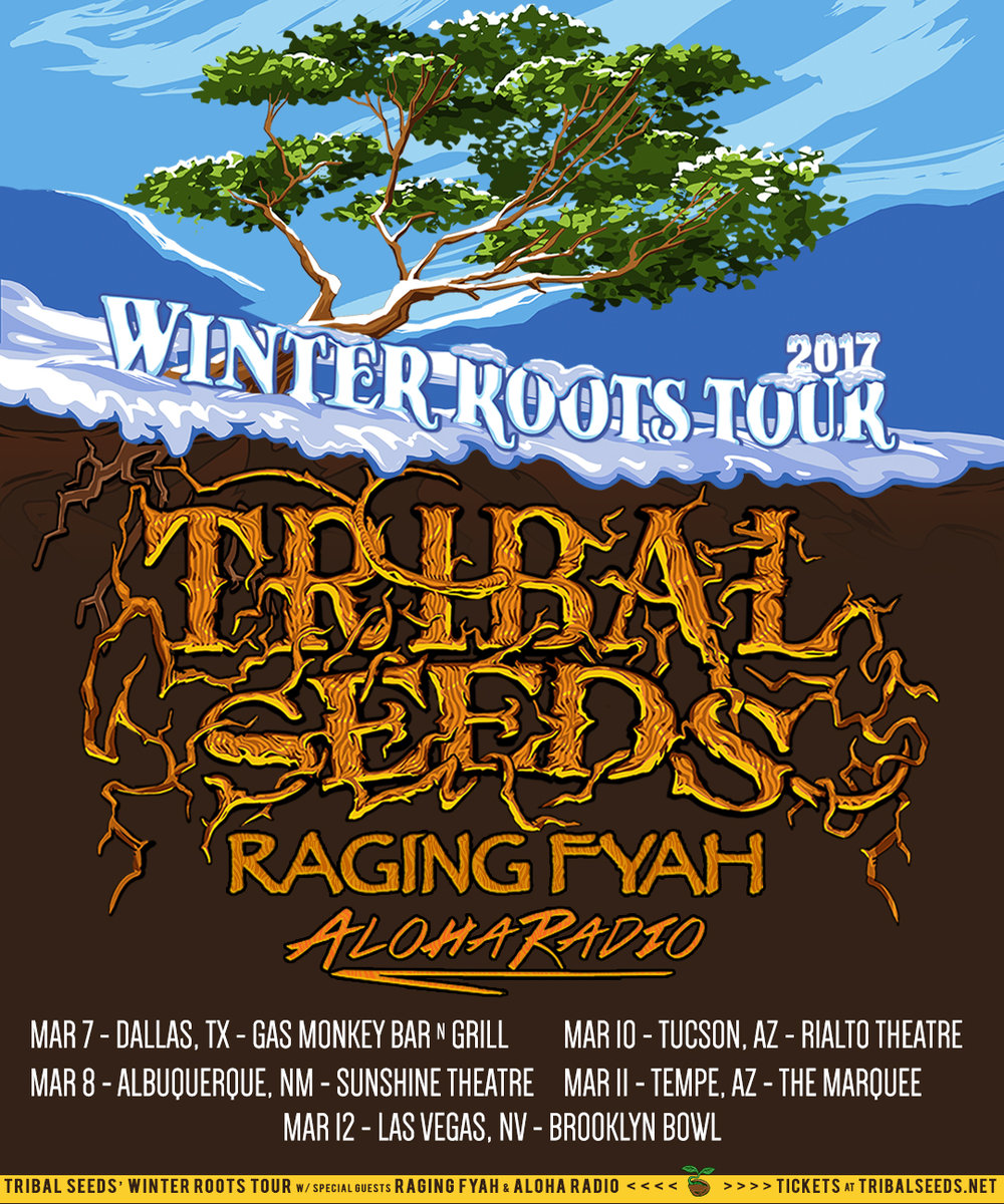 Aloha Radio joins Tribal Seeds and Raging Fyah on the Winter Roots Tour 3/7-3/12