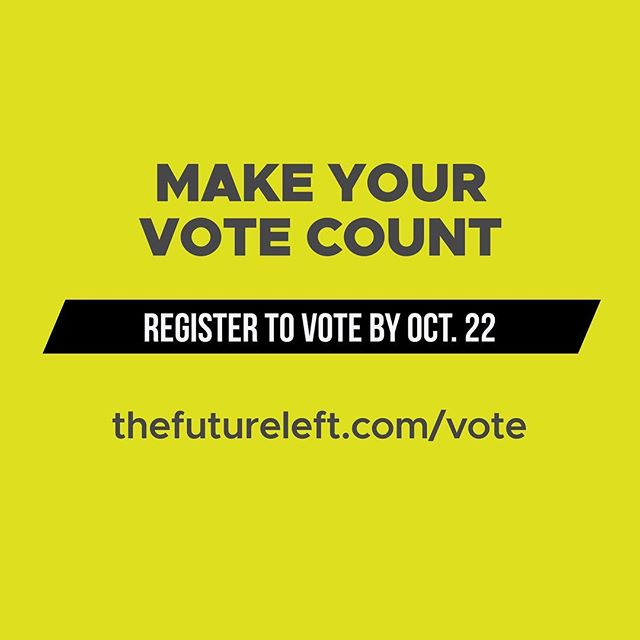 Make sure you're registered to vote by October 22nd California! November 6th is the biggest election until the presidential election in 2020 and EVERY VOTE MATTERS!