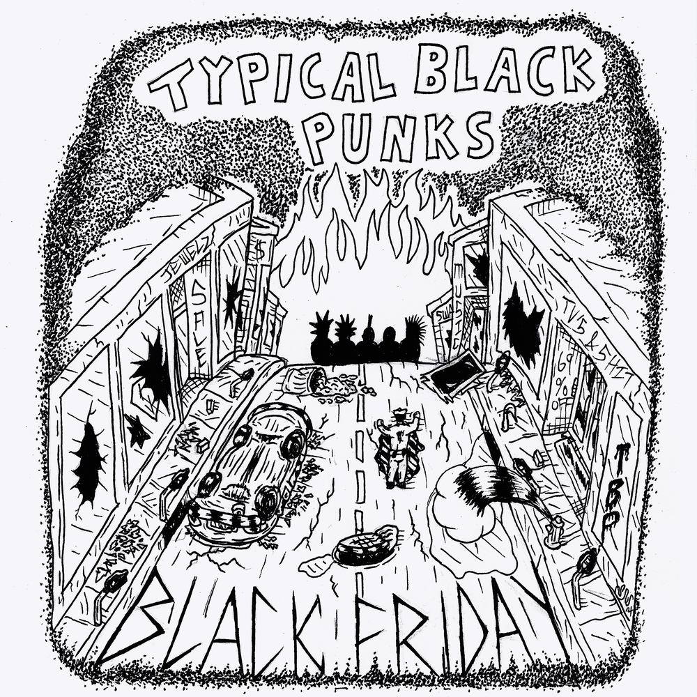 Black Friday by Typical Black Punks