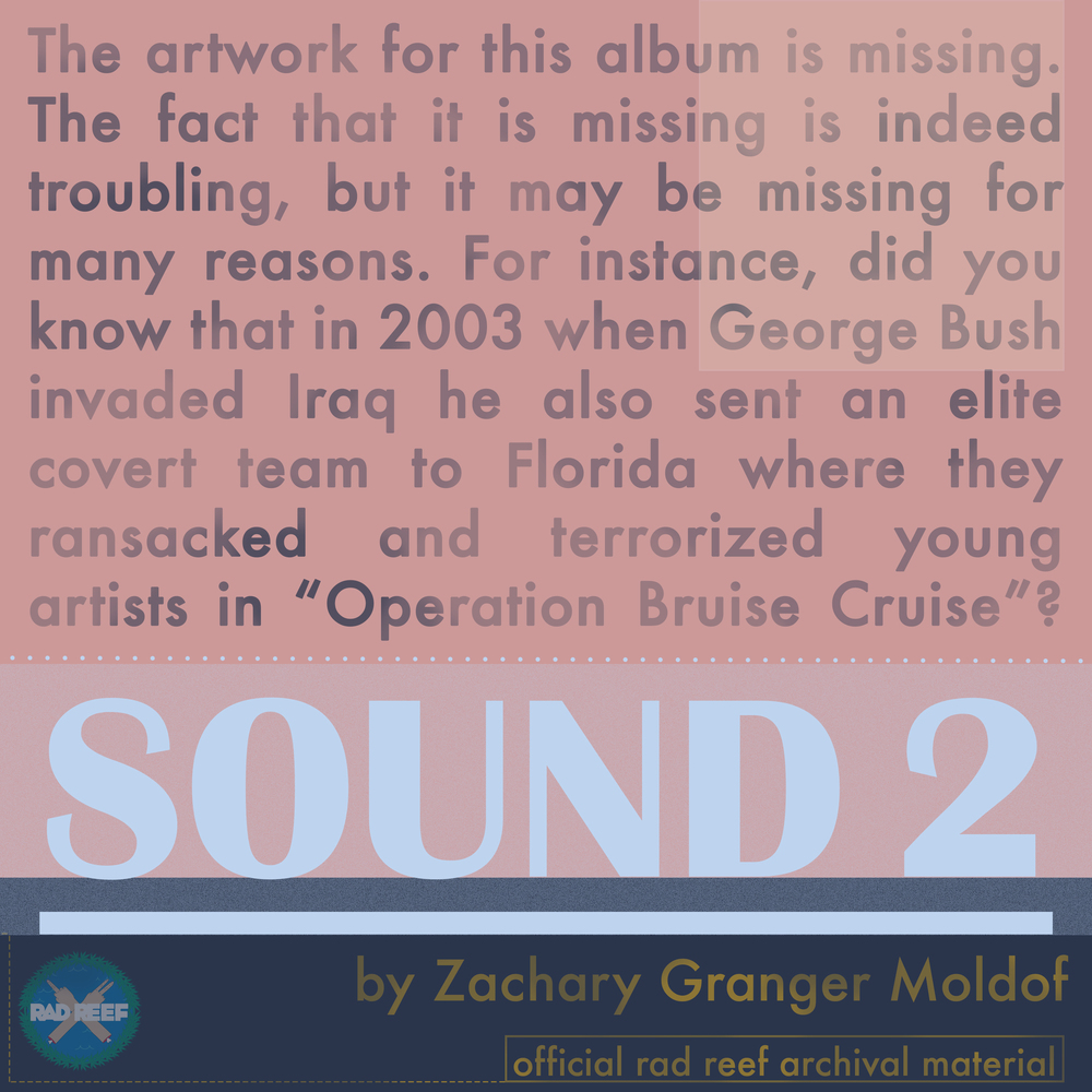 Sound 2, 2004. Drums, field recordings, and various instruments by Zachg. File under: Very Strange Experimental with drums.