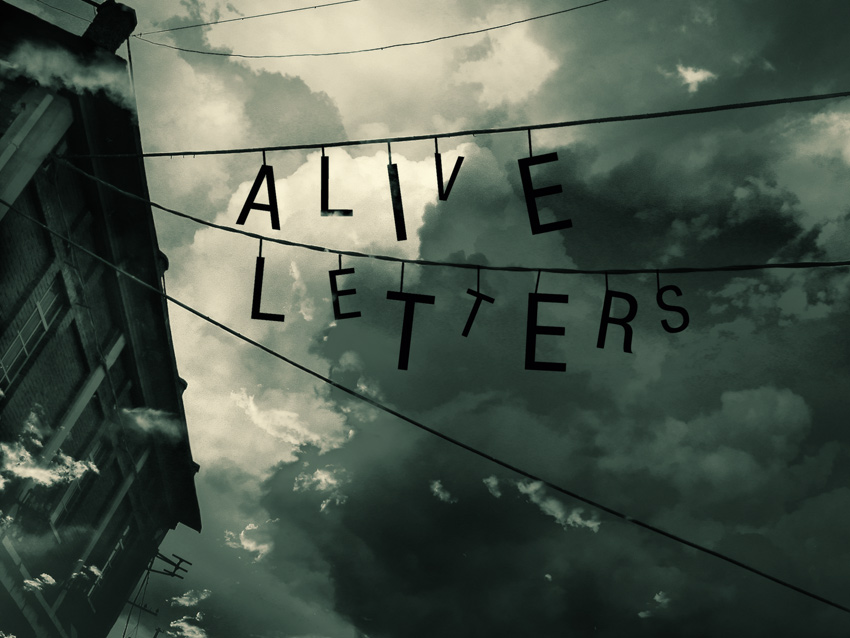 """CC / """"Alive Letters"""" / @kaneda99"""