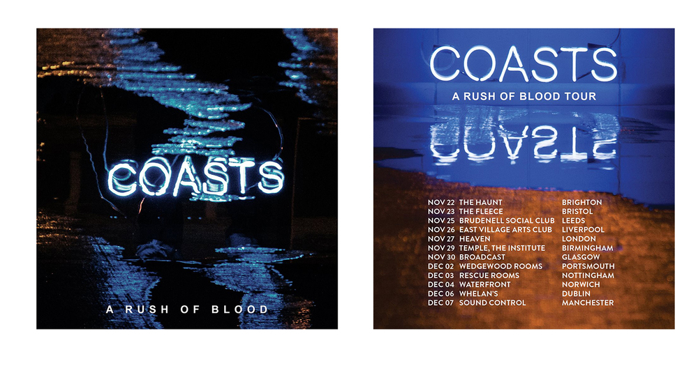 September 2014: Working on the Coasts album campaign with the excellent Matt De Jong for Good Soldier Songs. Above is the first EP A Rush of Blood that begins the run up to the album launch next year.
