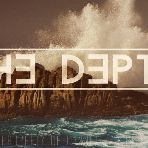 The Depth Sermon Series/Conference Theme