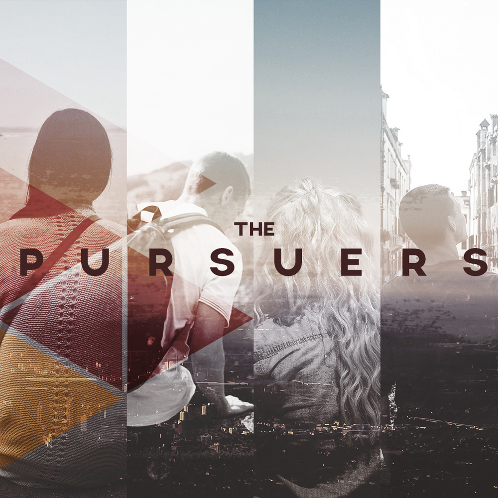 The Pursuers Sermon Series