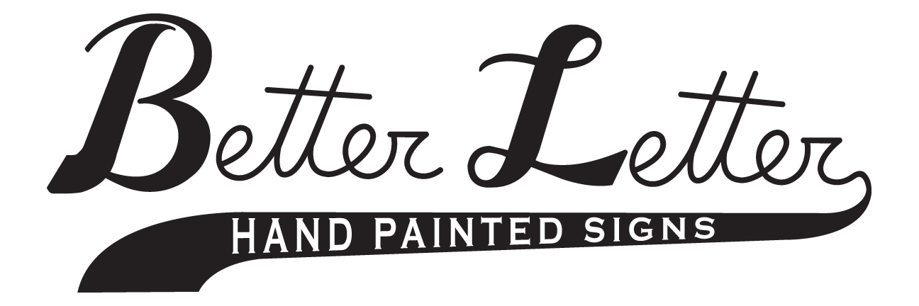 Better Letter Hand Painted Signs