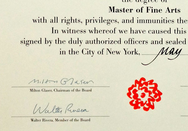 One of my all time design heroes,  Milton Glaser , a man who is larger than life, signed my diploma. This was a moment to savor.