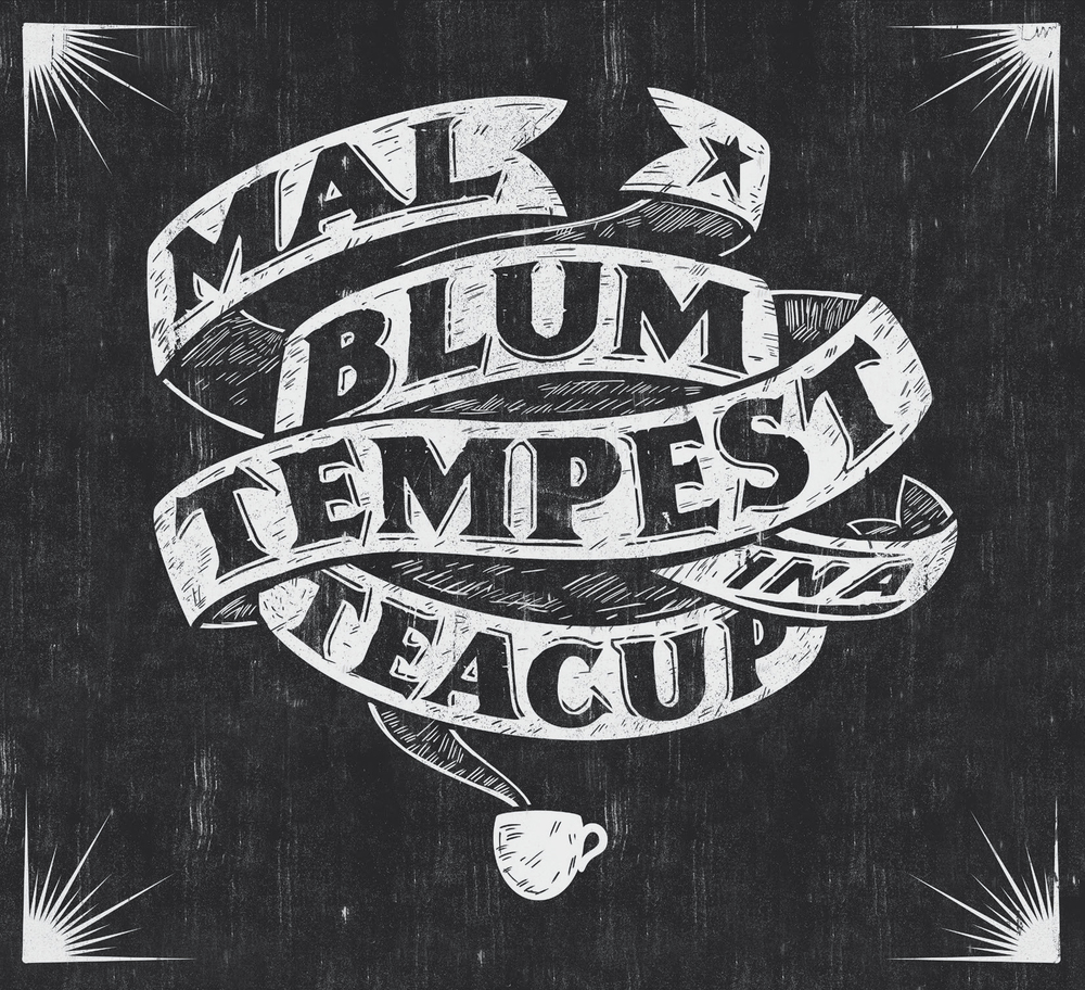 Mal_Blum_Tempest_in_a_Teacup_FRONT copy.jpg