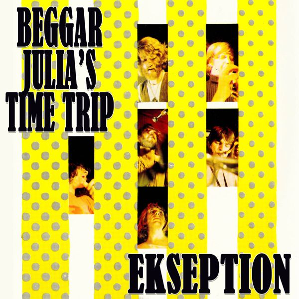 Ekseption - Beggar Julia's Time Trip.jpg