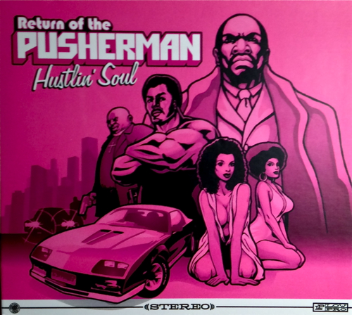 Return of the Pusherman - Hustlin' Soul