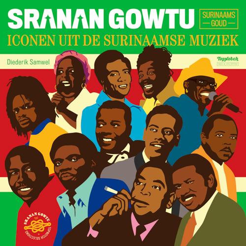 Sranan Gowtu - Iconen Uit De Surinaamse Muziek.jpg