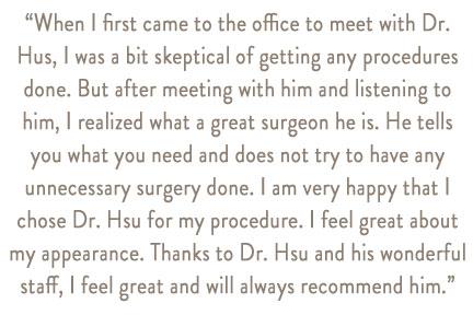 patient-testimonials-hsu-plastic-surgery-9.jpg