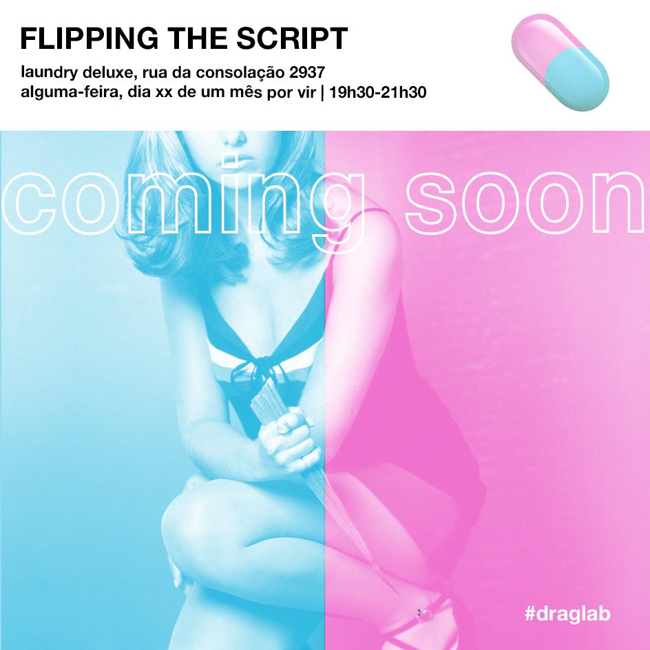 draglab_flippingthescript_comingsoon.png