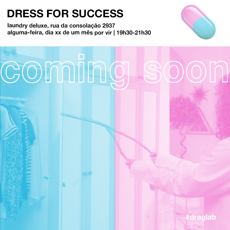 draglab_dressforsuccess_comingsoon.png