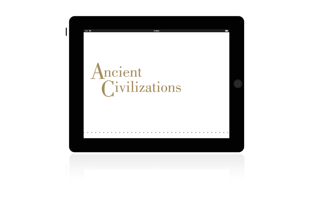 Ancient Civilizations is an Ipad App concept designed to allow Metropolitan Museum of Art visitors to explore the museum's vast art collections of Ancient Civilizations, from around 4400 BCE—500 ADE. Intended to assist a visitor's exploration, information is accessed through the apps general timeline, which shows the overlap of civilizations, with regions being defined by color. Each civilization section includes information on the museum's art pieces, along with additional information about each civilization's technological advances and population growth.