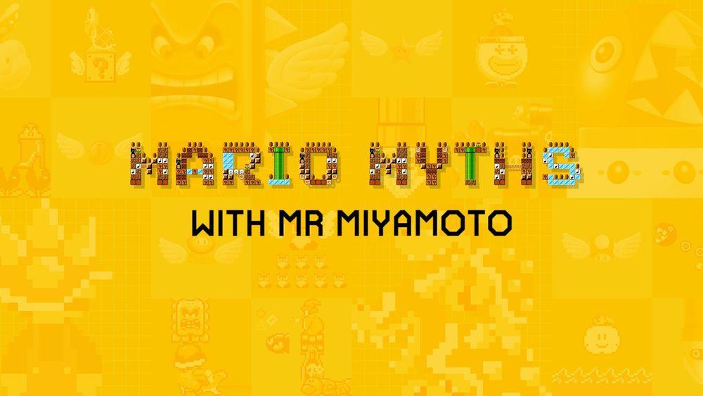 MARIO MYHTS with Shigeru Miyamoto