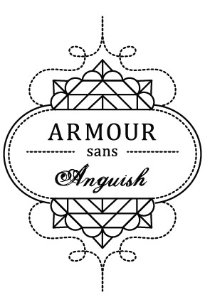 Armour sans Anguish