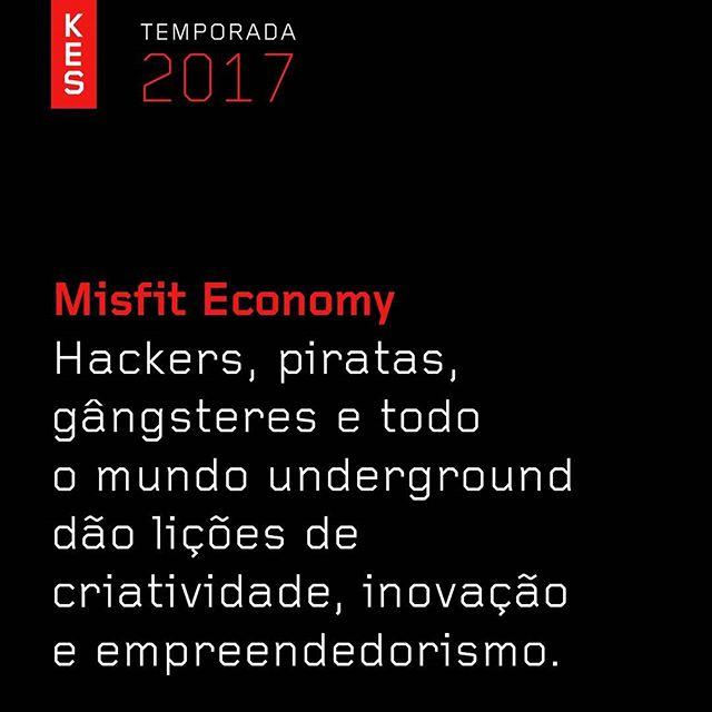 Vem aí KES #MisfitEconomy #KESTemporada2017#KESInnovation @kes_do