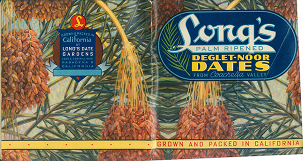 Long's Palm Ripened Deglet-Noor Dates from the Coachella Valley Pamphlet, 1948 | Courtesy of the California History Room, California State Library, Sacramento, California