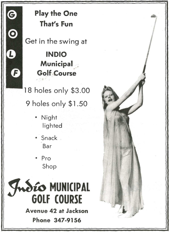 Advertisement for the Indio Municipal Golf Course from the Riverside County Fair and National Date Festival 1975 Official Program | Collection of the Author