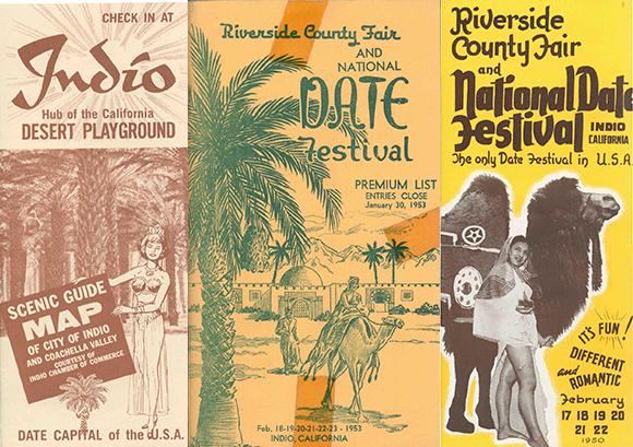 Left: Indio Scenic Guide Map, circa 1975; Middle: Riverside County Fair and National Date Festival Premium List, 1953; Right: Riverside County Fair and National Date Festival Pamphlet, 1950 | Courtesy of the California History Room, California State Library, Sacramento, California