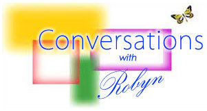 www.conversationswithrobyn.com