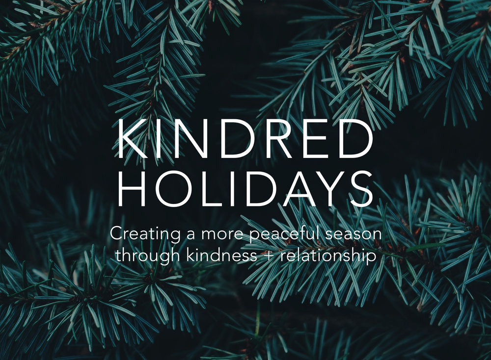 KINDRED HOLIDAYS | ruthpclark.com