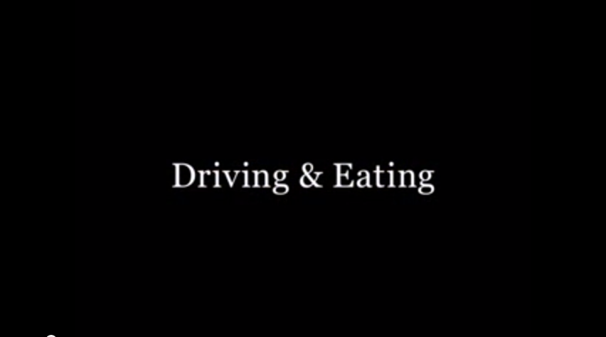 Driving & Eating