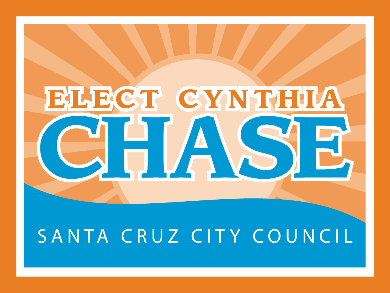 Cynthia Chase for Santa Cruz City Council