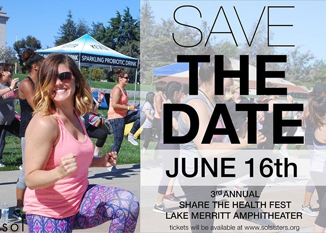 SAVE THE DATE! Share The Health is back by popular demand! Tickets will be available on solsisters.org soon #STH3 #healthiswealth #womensfitness #strength #community #enrich #empower #evolve #bayarea #lakemerritt