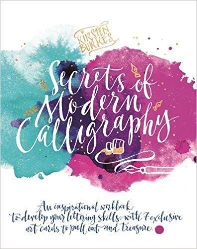 Kirtsen Burke's Secret of Modern Calligraphy