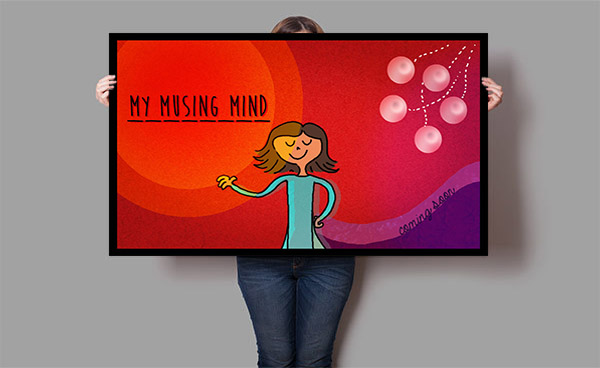 MY MUSING MIND - POSTER