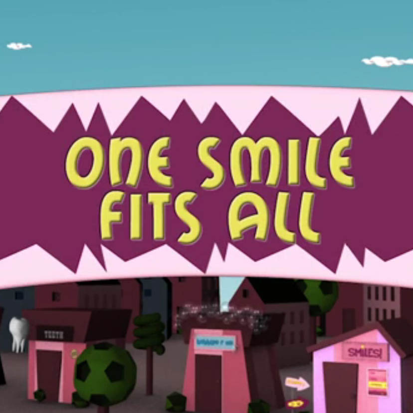 One Smile Fits All - Animation