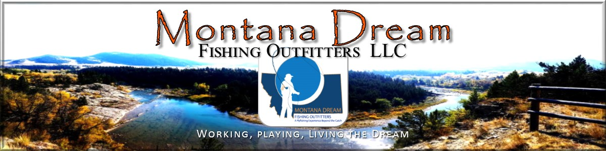 Montana Dream Fishing Oufitters
