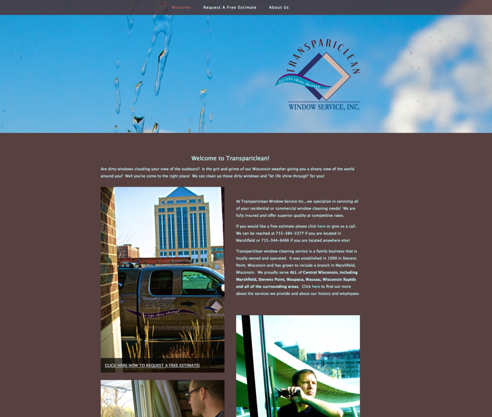 This is a screenshot of the new website as it exists today. Congrats to Scott Schraufnagel and the team at Transpariclean Window Cleaning Service!