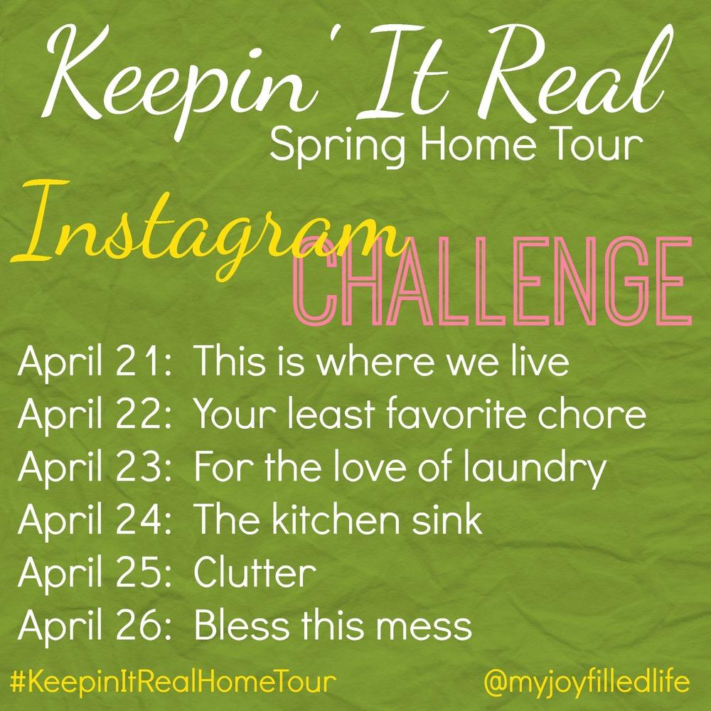 Keepin It Real Home Tour IG Challenge.jpg