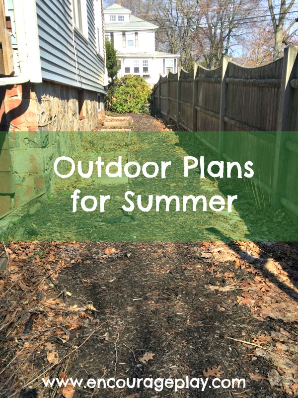 Outdoor Plans for the Summer from Encourage Play