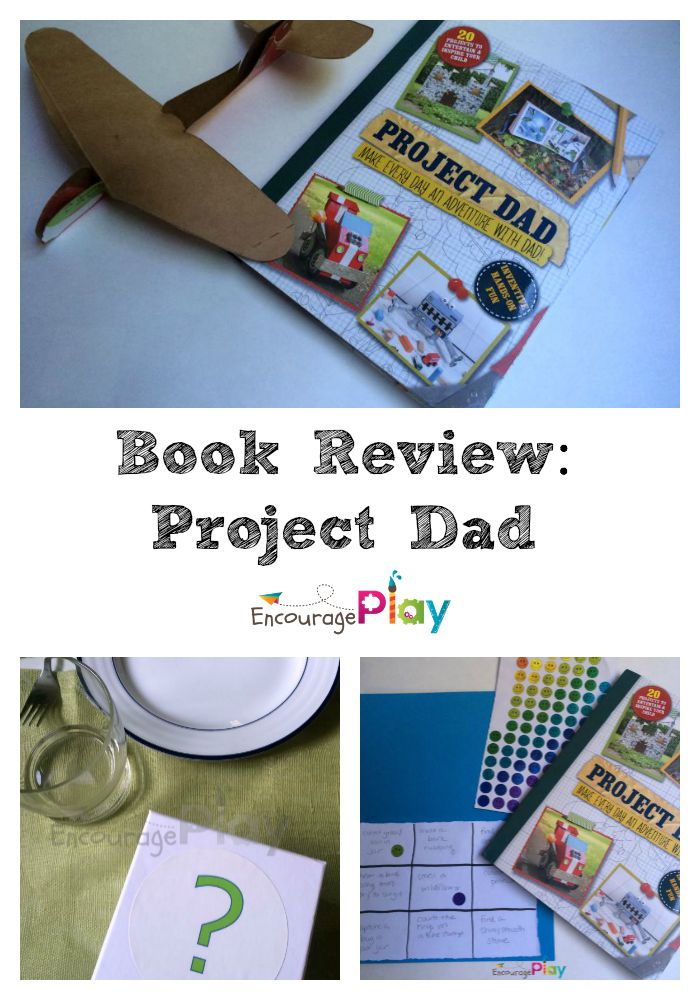 Book Review - Project Dad from Encourage Play