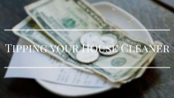 how much to tip a house cleaner