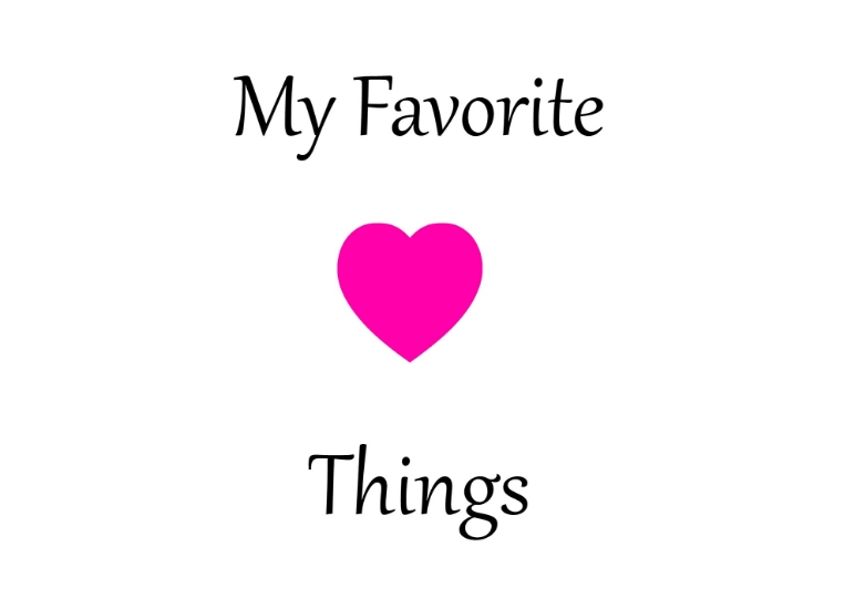 My Favorite Things.jpg